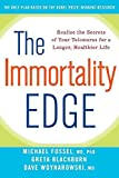 img - for The Immortality Edge: Realize the Secrets of Your Telomeres for a Longer, Healthier Life book / textbook / text book