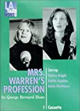 img - for Mrs. Warren's Profession - starring Shirley Knight, Kaitlin Hopkins, and Dakin Matthews (Audio Theatre Series) book / textbook / text book