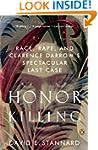 Honor Killing: Race, Rape, and Claren...