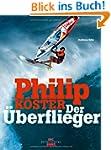 Philip K�ster - Der �berflieger