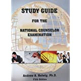 Study Guide for the National Counselor Examination ~ Andrew A. Helwig