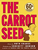 The Carrot Seed (0060233508) by Ruth Krauss