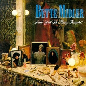 Original album cover of Mud Will Be Flung Tonight by Bette Midler