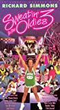 Sweatin to the Oldies 3:  An Aerobic Concert with Richard Simmons [VHS]