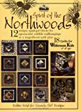 img - for Spirit Of The Northwoods: Quilts for Wilderness Kids book / textbook / text book