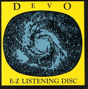 DEVO - EZ Listening Disc - Zortam Music