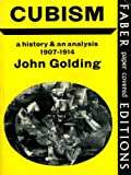 Cubism: A History and an Analysis, 1907-14 (0571097995) by Golding, John