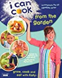 img - for I Can Cook from the Garden book / textbook / text book