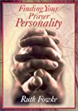 Finding Your Prayer Personality (0687097606) by Fowke, Ruth