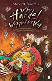 Why Handel Waggled His Wig (English Edition)
