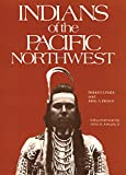 img - for Indians of the Pacific Northwest: A History (The Civilization of the American Indian Series) book / textbook / text book