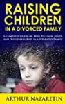 Raising Children in a Divorced Family...