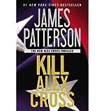 img - for Kill Alex Cross (Alex Cross Novels) (Paperback) - Common book / textbook / text book