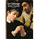 Le Caravage : Peintre et assassinpar Jos� Fr�ches