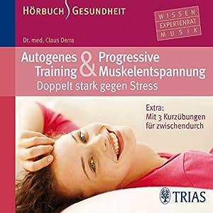 Autogenes Training und progressive Muskelentspannung Hörbuch
