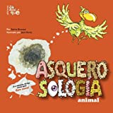 img - for Asquerosologia animal/ animal Grossology (Asquerosologia / Grossology) (Spanish Edition) book / textbook / text book