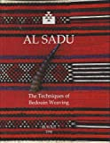 img - for Al-Sadu: [the Art of Weaving Among the Bedouin of Arabia]. book / textbook / text book