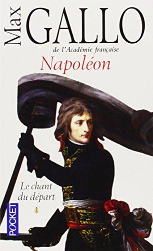 Le Chant du départ (Napoléon, tome #1)