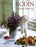 img - for RODIN Le Festin D'Une Vie. book / textbook / text book