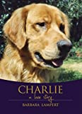 img - for Charlie: A Love Story book / textbook / text book