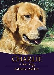Charlie: A Love Story
