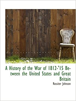 an introduction to the history of war of 1812 in the united states The war of 1812 has been called the second american revolution - pitting us  forces  why did the united states and britain go to war in 1812  the  napoleonic wars: a very short introduction (new york: oxford university press,  2013)  was the war of 1812 really when us citizens started to think of their  country as a.