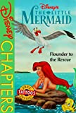 Disney's the Little Mermaid: Flounder to the Rescue (Disney Chapters) (0786841397) by Ling, Bettina