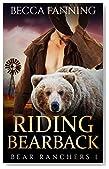 Riding Bearback (BBW Shifter Cowboy Romance) (Bear Ranchers Book 1)
