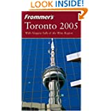 Frommer's Toronto 2005 (Frommer's Complete Guides)
