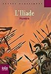 L'Iliade (�dition enrichie) (Folio Ju...