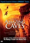 Journey into Amazing Caves (IMAX Larg...