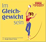 echange, troc Birgit Albers-Timm - Autogenes Yoga für Kinder - Im Gleichgewicht sein (Livre en allemand)