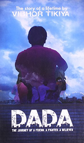 Dada: The Journey of A Friend. A Fighter ?. A Believer