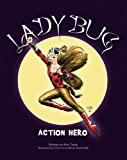 img - for Lady Bug - Action Hero book / textbook / text book