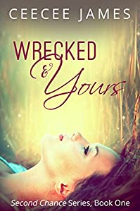 Wrecked And Yours by CeeCee James ebook deal