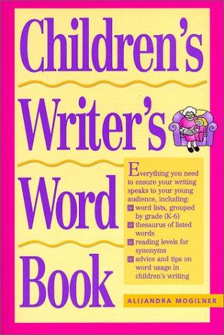 Children's Writer's Word Book (Children's Writer's Word Book), Alijandra Mogilner