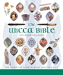 The Wicca Bible: The Definitive Guide...