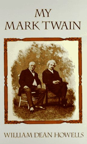 My Mark Twain, WILLIAM DEAN HOWELLS