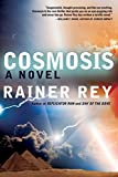 img - for Cosmosis by Rainer Rey (2014-11-11) book / textbook / text book