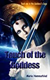 Touch of the Goddess (The Goddess's saga Book 1)