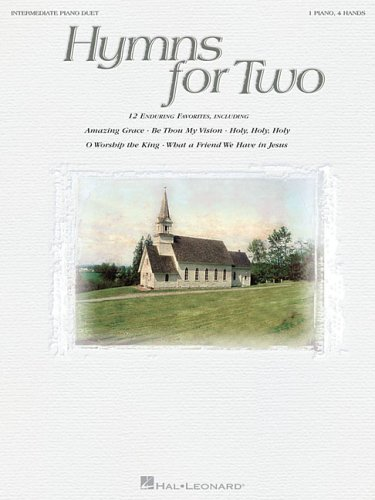 Hymns for Two: Intermediate Piano Duet (1 Piano, 4 Hands) PDF