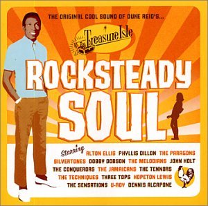 Various Artists - Rock Steady Soul: Original Cool Sounds of  Duke Reid