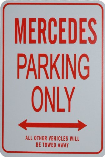 mercedes-parking-only-sign