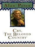 Cry, the Beloved Country (0786262419) by Alan Paton