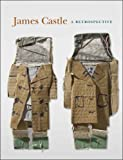 img - for James Castle: A Retrospective (Philadelphia Museum of Art) book / textbook / text book