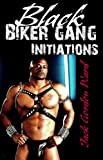 img - for Black Biker Gang Initiations book / textbook / text book