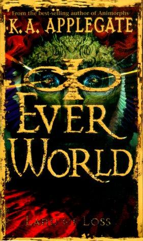 Land of Loss (Everworld, 2), Applegate,K.A.