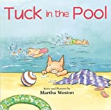 Tuck in the Pool (0618040374) by Weston, Martha