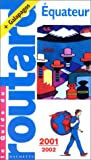 echange, troc Guide du Routard - Equateur, 2001-2002
