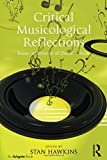 img - for Critical Musicological Reflections: Essays in Honour of Derek B. Scott book / textbook / text book